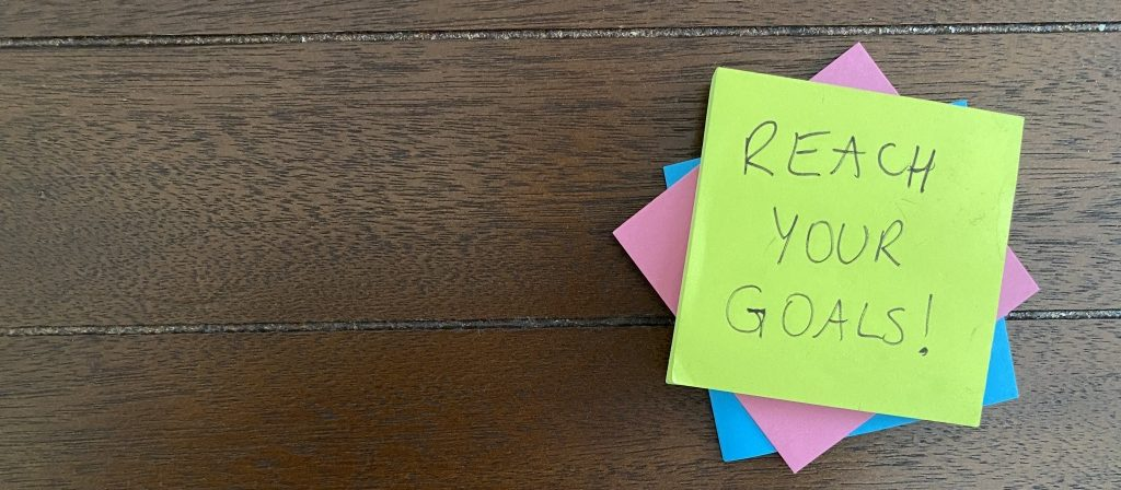 Reach your goals post it
